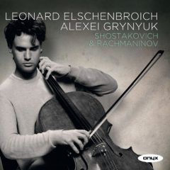 Leonard Elschenbroich Rachmaninov & Shostakovich Cello Sonatas