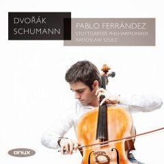 Pablo Ferrández Dvořák / Schumann: Cello Concertos