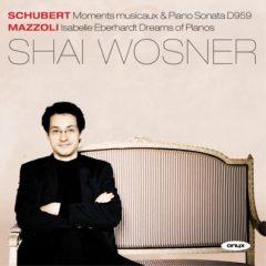 Shai Wosner plays Schubert & Mazzoli
