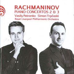Rachmaninov : Piano Concertos Nos. 2 and 3