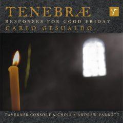 Gesualdo : Tenebræ Responses for Good Friday